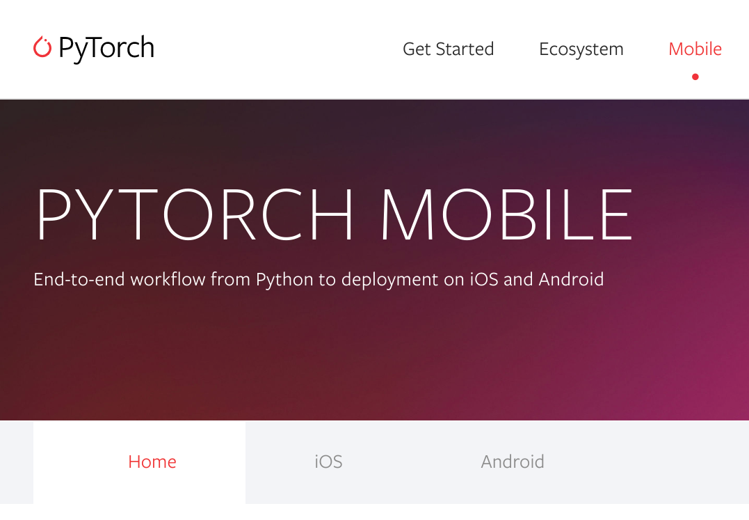 Facebook 推出 PyTorch Mobile 框架