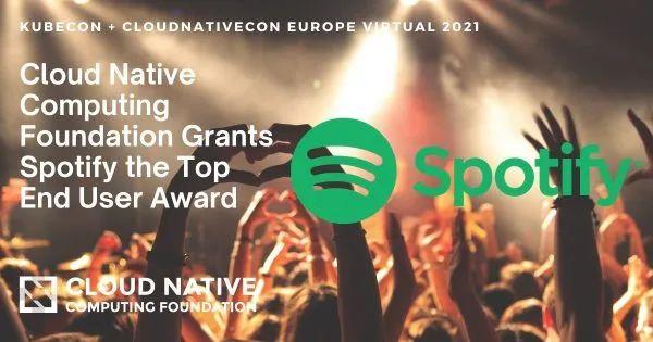 CNCF 授予 Spotify 最高最终用户奖