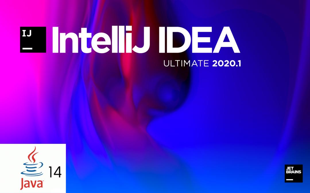当IntelliJ IDEA2020.1遇上JDK14:所有美好环环相扣