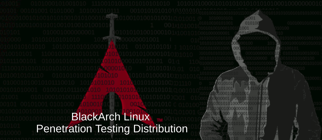 BlackArch Linux 2019 06 01 发布,渗透测试发行版- OSCHINA