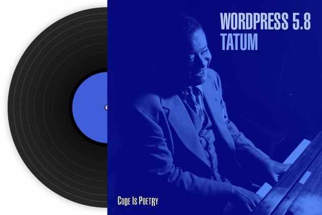 WordPress 5.8 Tatum 发布