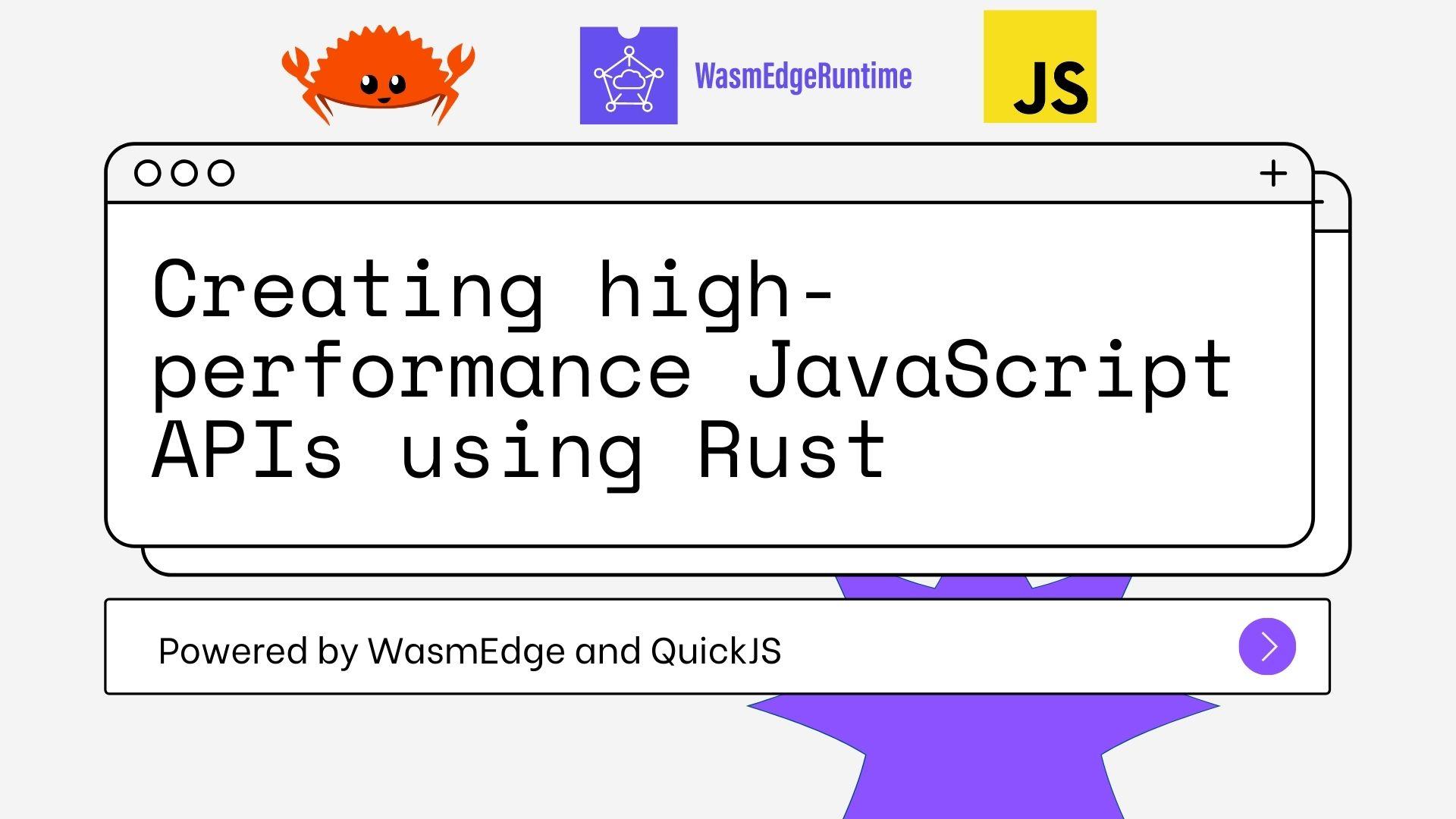 用 Rust 创建高性能 JavaScript API,并在 WebAssembly 中运行(图1)