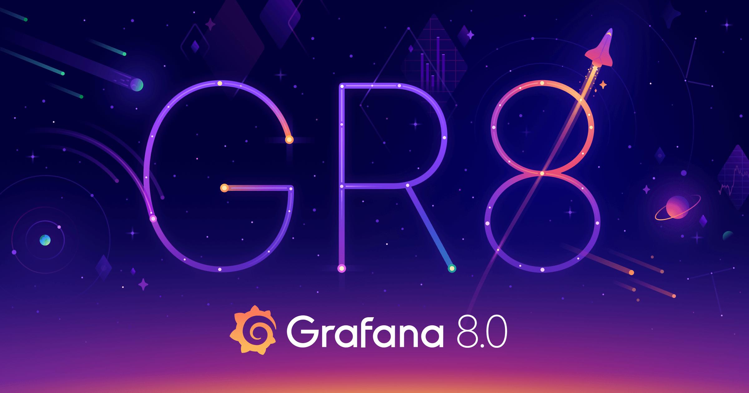 Grafana 8 发布:统一告警、实时流和新的可视化等!